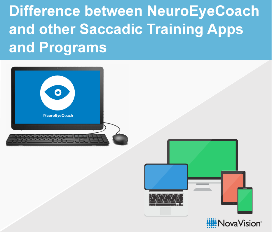 Difference Between NeuroEyeCoach And Other Saccadic Training Apps And Programs