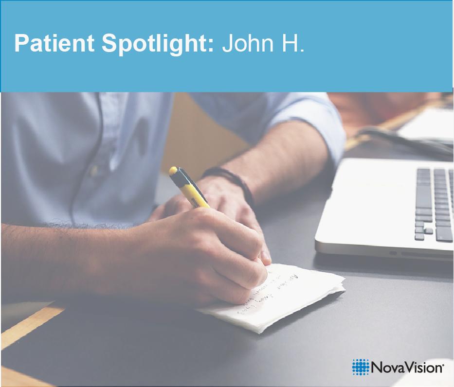 Patient Spotlight: John H